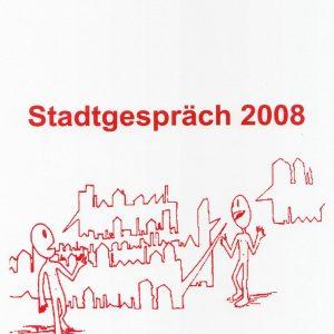 Deckblatt Stadtgespräch 2008