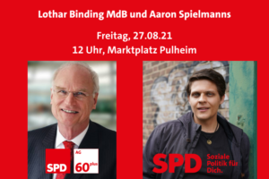 Ankündigung Aaron und Lothar Binding MdB Freitag auf dem Marktplatz